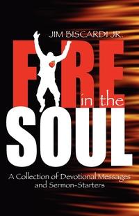 Книга под заказ: «Fire in the Soul»