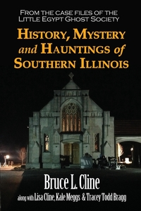 Книга под заказ: «History, Mystery and Hauntings of Southern Illinois»