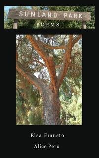 Книга под заказ: «Sunland Park Poems»