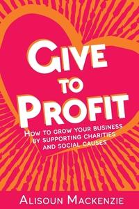 Книга под заказ: «Give to Profit»