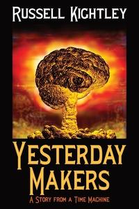 Книга под заказ: «Yesterday Makers»