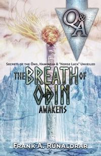 Книга под заказ: «The Breath of Odin Awakens - Questions & Answers»