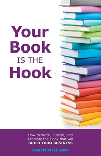 Книга под заказ: «Your Book is the Hook»