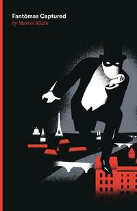 Книга под заказ: «Fantomas Captured»