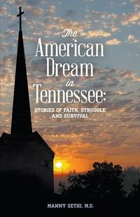Книга под заказ: «American Dream in Tennessee»