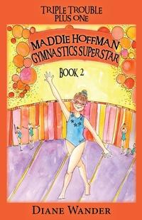 Книга под заказ: «Maddie Hoffman Gymnastics Superstar»