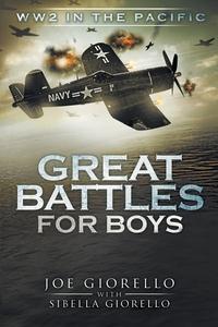 Книга под заказ: «Great Battles for Boys»