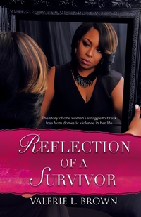 Книга под заказ: «Reflection Of A Survivor»