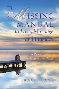 Книга под заказ: «The Missing Manual to Love, Marriage and Intimacy»