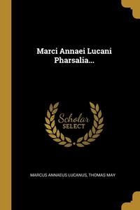 Книга под заказ: «Marci Annaei Lucani Pharsalia...»