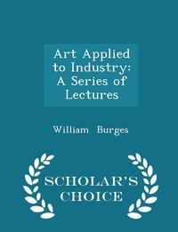 Книга под заказ: «Art Applied to Industry»
