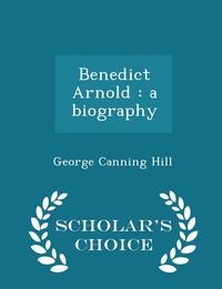 Книга под заказ: «Benedict Arnold»