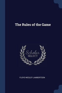 The Rules of the Game, Floyd Wesley Lambertson обложка-превью