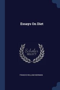Essays On Diet, Francis William Newman обложка-превью