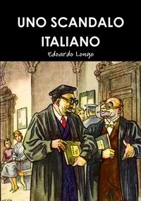 Книга под заказ: «UNO SCANDALO ITALIANO»