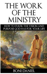 Книга под заказ: «The Work of the Ministry»
