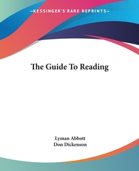 The Guide To Reading, Lyman Abbott, Don Dickenson обложка-превью