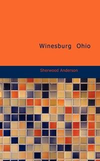Книга под заказ: «Winesburg  Ohio»