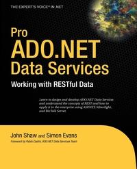 Pro ADO.NET Data Services: Working with RESTful Data, John Shaw, Simon Evans, Pablo Castro обложка-превью