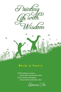 Книга под заказ: «Painting Life With Wisdom»