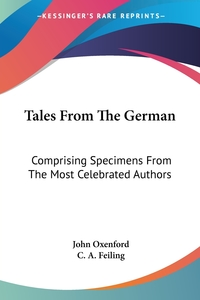 Tales From The German: Comprising Specimens From The Most Celebrated Authors обложка-превью
