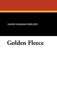 Golden Fleece, David Graham Phillips, Harrison Fisher обложка-превью