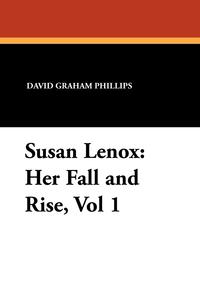 Susan Lenox: Her Fall and Rise, Vol 1, David Graham Phillips обложка-превью
