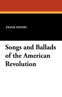 SongsandBalladsoftheAmericanRevolution, Frank Moore обложка-превью