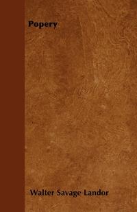 Popery, Walter Savage Landor обложка-превью