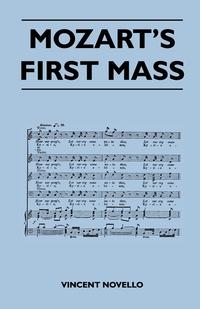 Mozart's First Mass, Vincent Novello обложка-превью