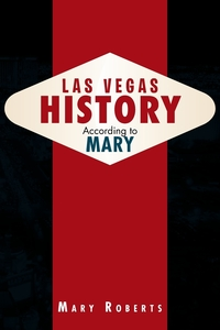 Las Vegas History According to Mary, Mary Roberts обложка-превью