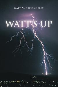 Книга под заказ: «Watt's Up»