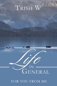 Книга под заказ: «Life in General»