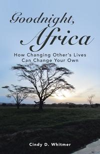 Книга под заказ: «Goodnight, Africa»