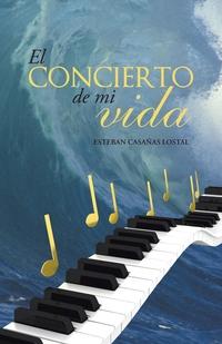 Книга под заказ: «El concierto de mi vida»