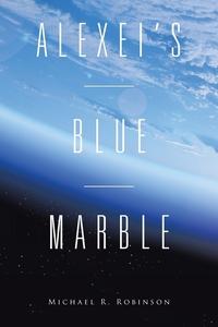 Книга под заказ: «Alexei's Blue Marble»