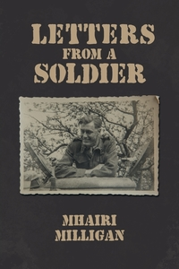 Книга под заказ: «Letters from a Soldier»