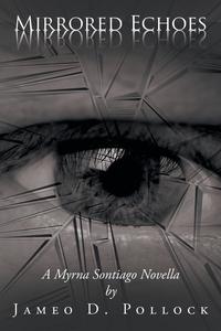 Книга под заказ: «Mirrored Echoes»