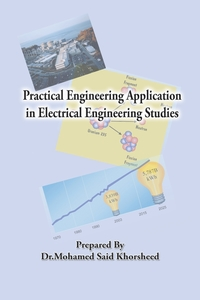 Книга под заказ: «Practical Engineering Application in Electrical Engineering Studies»