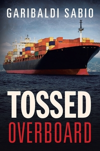 Книга под заказ: «Tossed Overboard»