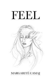 Книга под заказ: «Feel»