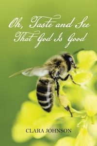 Книга под заказ: «Oh, Taste and See That God Is Good»