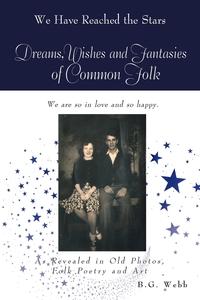 Книга под заказ: «Dreams, Wishes, and Fantasies of Common Folk»