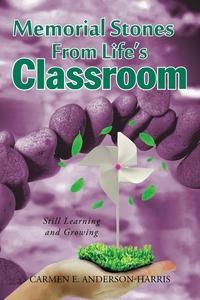 Книга под заказ: «Memorial Stones From Life's Classroom»