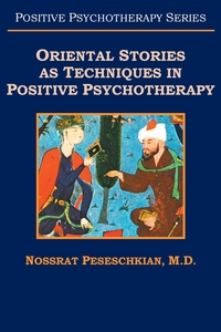 Книга под заказ: «Oriental Stories as Techniques in Positive Psychotherapy»