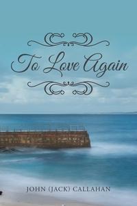 Книга под заказ: «To Love Again»
