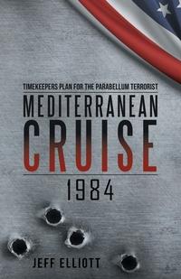 Книга под заказ: «Mediterranean Cruise 1984»