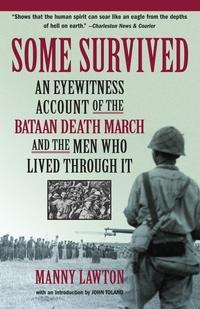 Some Survived, Manny Lawton, John Toland обложка-превью