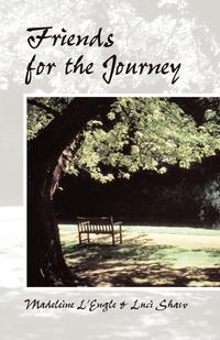 Книга под заказ: «Friends for the Journey»