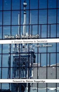 Книга под заказ: «Where Do We Stand? A Christian Response to Secularism»
